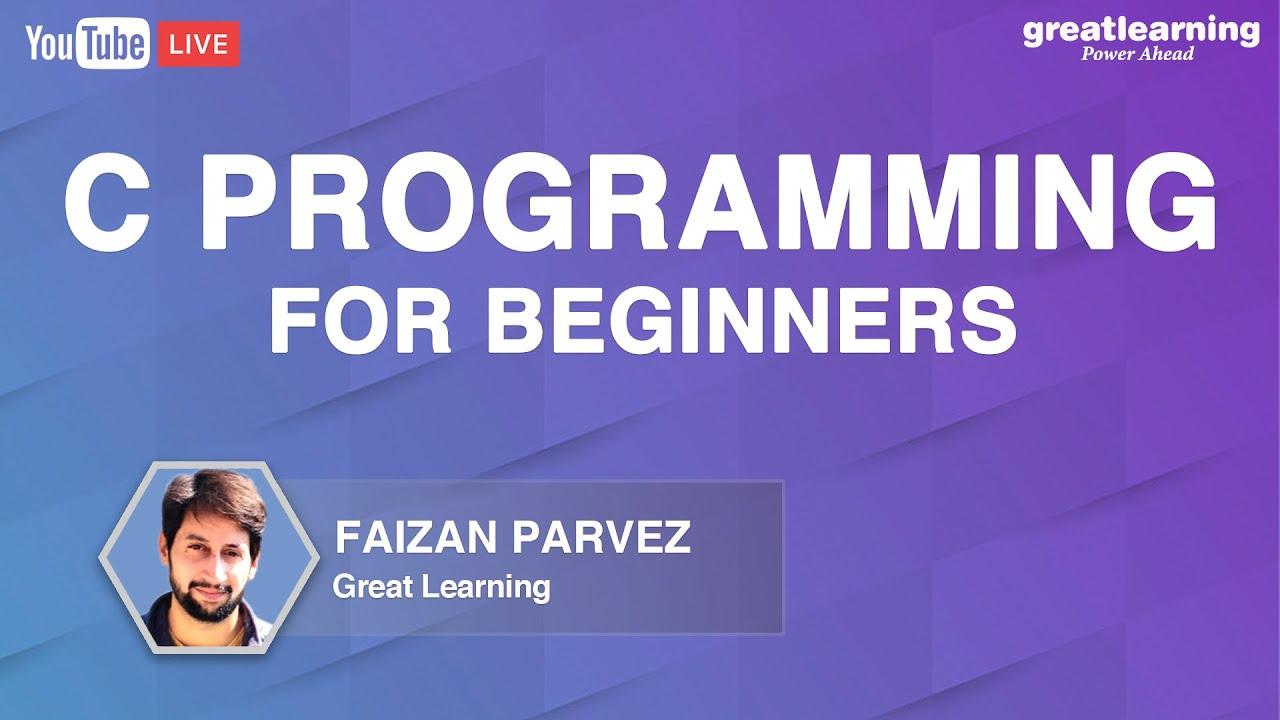 C programming for Beginners | Learn C Programming | C Language
