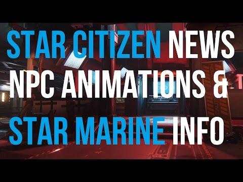 Star Citizen News   NPC Animations & Star Marine