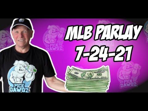 Free MLB Parlay For Today Saturday 7/24/21 MLB Pick and Prediction MLB Betting