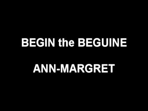 Begin the Beguine - Ann-Margret
