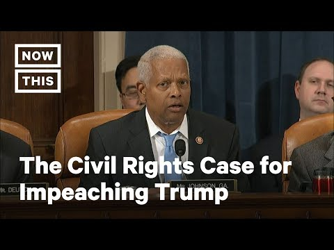 The Civil Rights Case for Impeaching Trump | NowThis