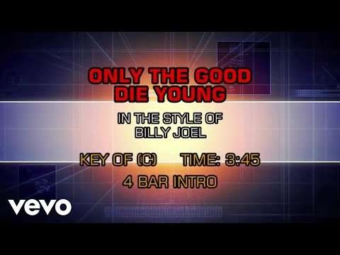Billy Joel - Only The Good Die Young (Karaoke)