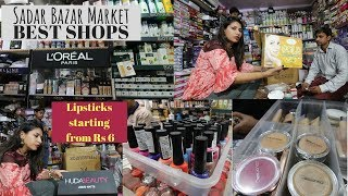 Sadar Bazar Delhi | Wholesale Branded Cosmetic| OMG Lipsticks starting at Rs 6 | Shopping in Delhi