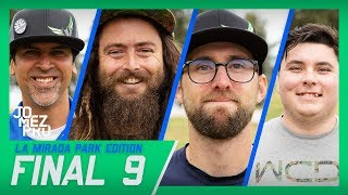 Jomez Pro Final 9 | Sexton Shootout Edition | La Mirada, CA