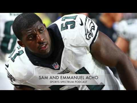 Sam Acho and Emmanuel Acho Tackle Race and Faith