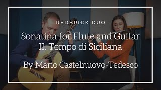 Redbrick Duo - Sonatina For Flute and Guitar: II. Tempo di Siciliana (Mario Castelnuovo Tedesco)
