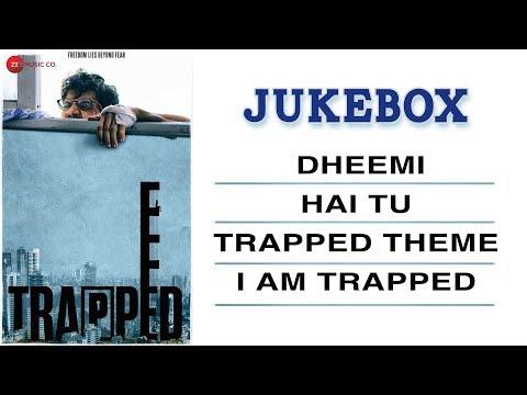 Trapped - Full Movie Audio Jukebox   Rajkummar Rao & Geetanjali Thapa   Alokananda Dasgupta