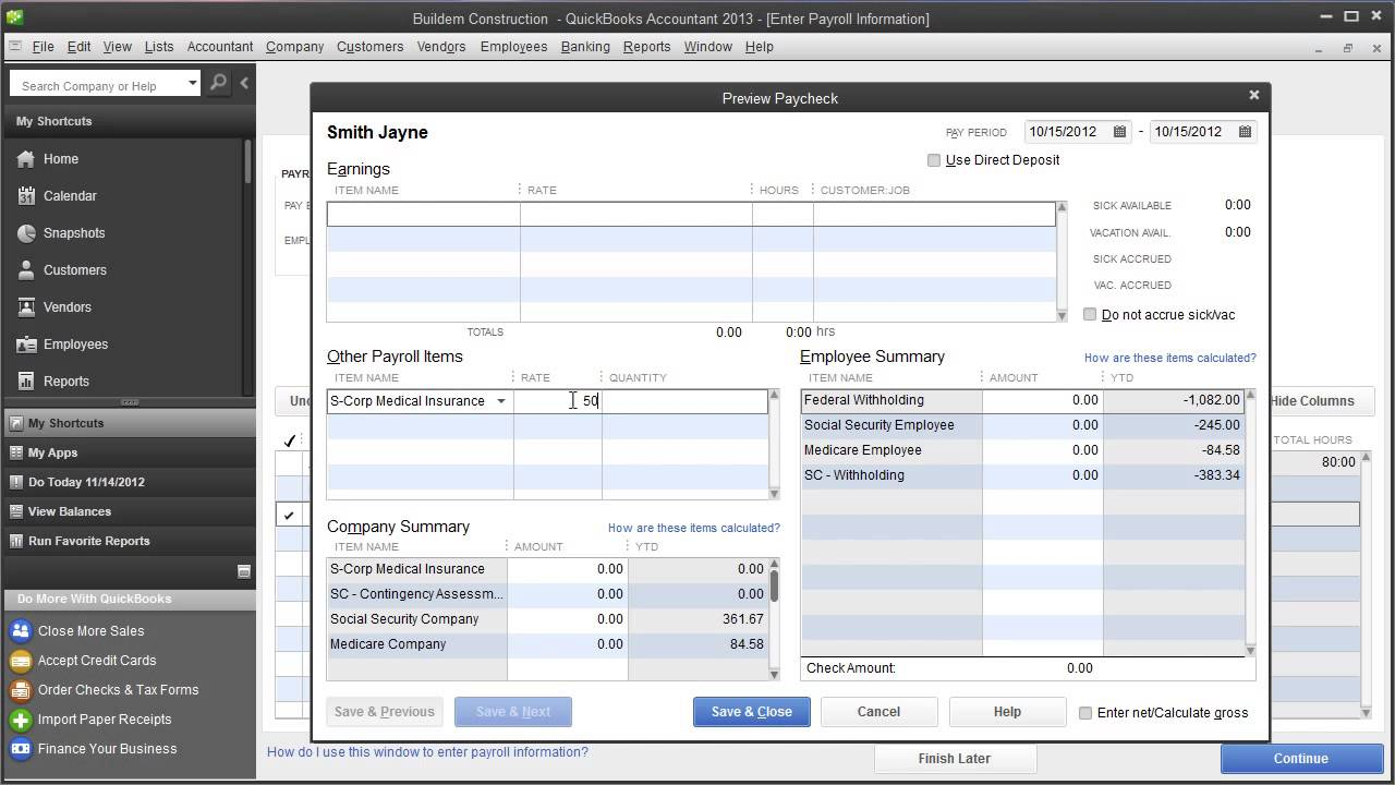 Intuit Quickbooks Payroll Create A Paycheck For S Corp Company Contribution