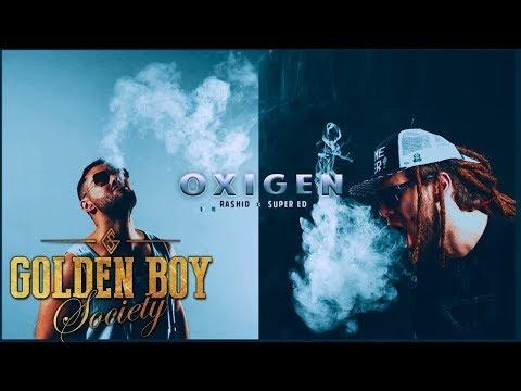 Rashid feat. Super ED - Oxigen   Piesa Oficiala