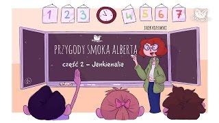 PRZYGODY SMOKA ALBERTA, CZĘŚĆ 2: JANKIENALIA - Bajkowisko.pl - bajka dla dzieci (audiobook)