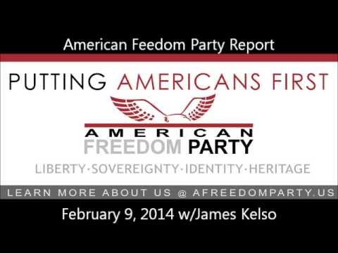 American Freedom Party Report February 9 2014 with guest Sid Secular