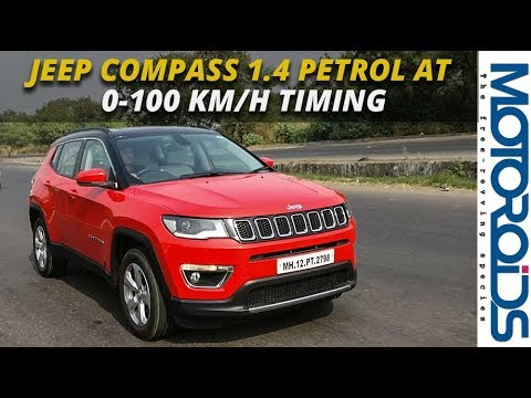 Jeep Compass 1.4 Petrol AT 0-100 Km/h Acceleration Timing