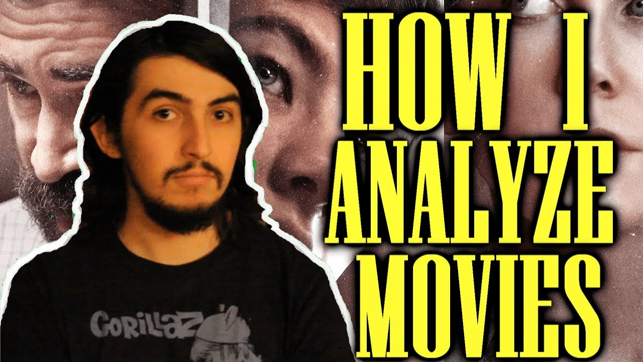 How I Analyze Movies: A Quick Guide to Film Analysis