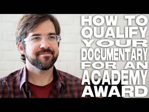 How To Qualify A Documentary For An Academy Award by Hunter Weeks