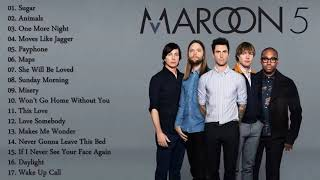 Maroon 5 (マルーン 5) メドレー【作業用BGM】|Maroon 5 Greatest Hits Full Album