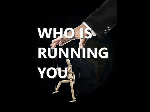 WHO IS RUNNING YOU (Monday 9-10-17)
