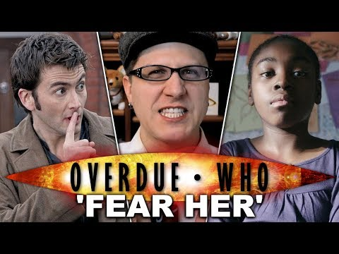 Overdue Doctor Who: Fear Her