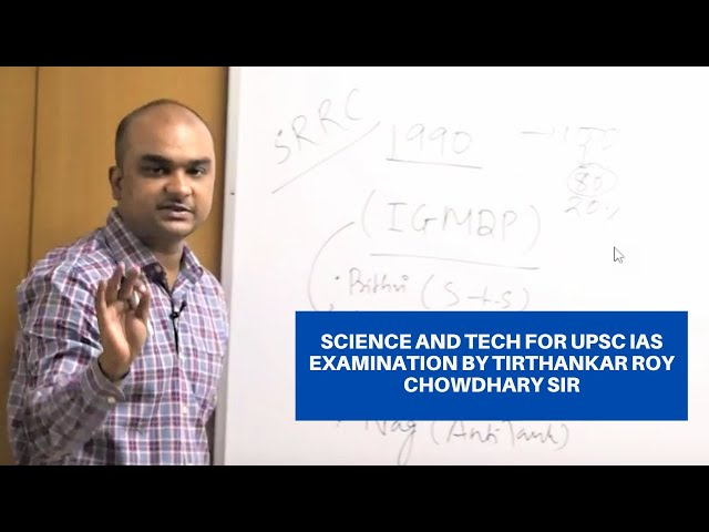 EDEN lAS Science & Tech class by Tirthankar Sir  UPSC / IAS Mains - class-4
