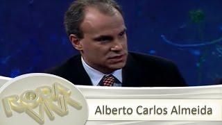 Alberto Carlos Almeida - 27/08/2007