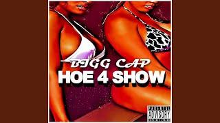 Hoe 4 Show