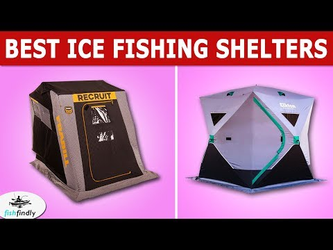 Best Ice Fishing Shelters In 2020 – Get The Best Products Idea From Our Guide!