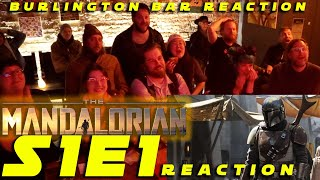 "The Mandalorian S1E1 ""Chapter One"" BURLINGTON BAR REACTION RE UPLOAD"