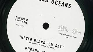 Durand Jones & the Indications - Never Heard 'Em Say (Official Audio)