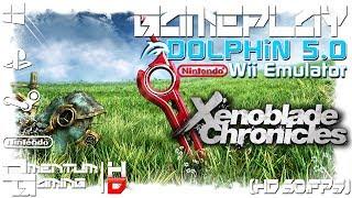 Xenoblade Chronicles - Dolphin 5.0 | Wii Emulator Gameplay | HD.1080p 60ᶠᵖˢ
