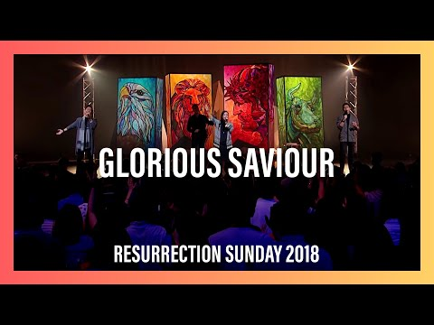 Glorious Saviour — Resurrection Sunday 2018 Worship Highlights | New Creation Church