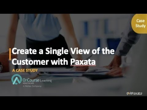 Case Study: Create a Single View of the Customer with Paxata (Paxata & OnCourse Learning)