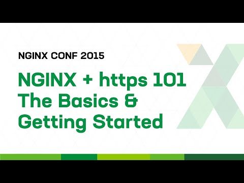 NGINX + https 101 The Basics & Getting Started