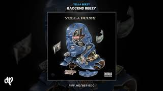 Yella Beezy - Madder [Baccend Beezy]