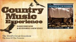 The Sons Of The Pioneers - The Devils Great Grandson - Country Music Experience YouTube Videos