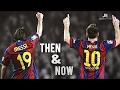 Lionel Messi ● Then & Now ● Goals & Dribbling Skills HD - Soccerhihi 100