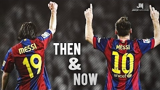 Lionel Messi ● Then & Now ● Goals & Dribbling Skills HD - Soccerhihi 100