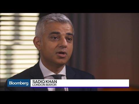 London Mayor Khan: 'London Is Open' Post-Brexit