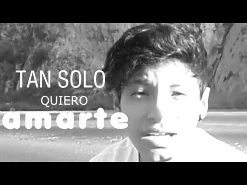 La Clase Loka - Tan Solo Quiero Amarte (Video Oficial)