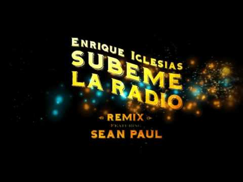 Enrique Iglesias - Subeme la Radio Remix ( English Version) Ft Sean Paul