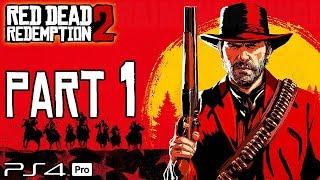 RED DEAD REDEMPTION 2 Walkthrough PART 1 (PS4 Pro) No Commentary @ 1440p HD ✔