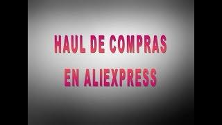 Haul de compras de Aliexpress