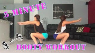 5 MIN BOOTY WORKOUT