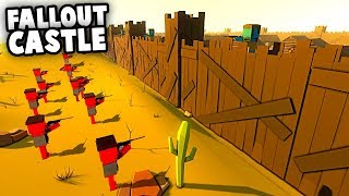 Incredible FALLOUT Castle SIEGE! Attack the FORT! (Ancient Warfare Gameplay)