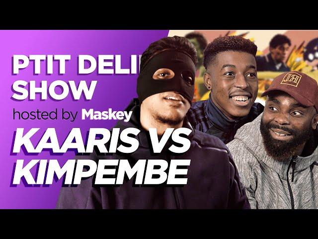 KAARIS vs KIMPEMBE / MASKEY – Ptit Delire Show