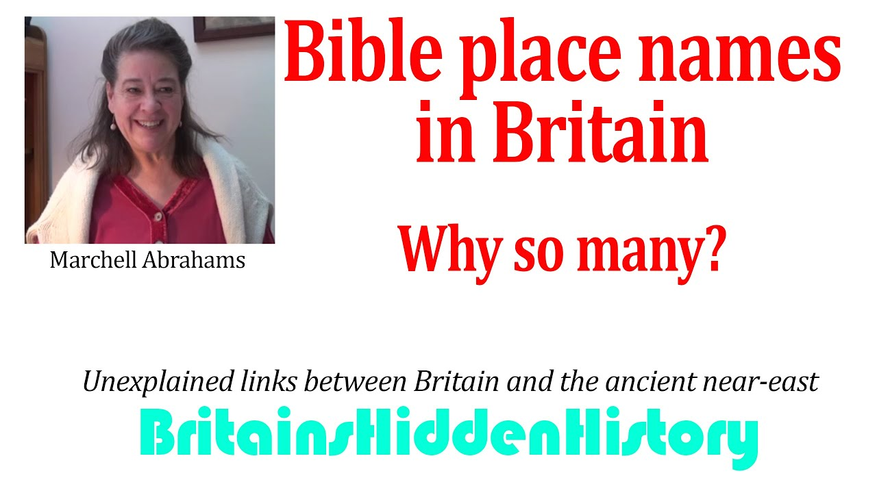 Bible place names all over Britain - why?  And why so many?  Marchell starts to peel back the layers
