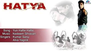 Hatya : Yun Hafte Hafte Full Audio Song | Akshay Kumar, Varsha Usgaonkar |