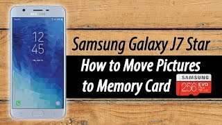 Samsung Galaxy J7 How to Move Pictures to the Memory Card