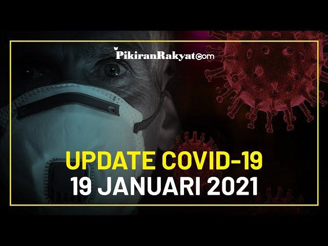 BREAKING NEWS: Update Kasus Corona di Indonesia per 19 Januari 2021, +10.365 Orang Positif