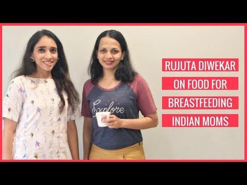 TIPS | Rujuta Diwekar on Food for Breastfeeding Indian Moms ( Episode 2)