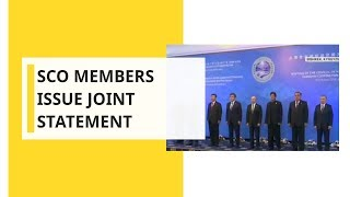 SCO members issue joint statement