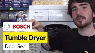 How To Replace The Tumble Dryer Door Seals On A Bosch Dryer
